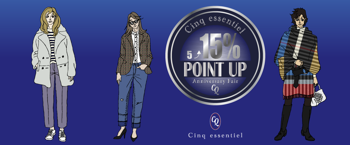 Cinq essentiel WOMEN 2020aw POINT UP CAMPAIGN