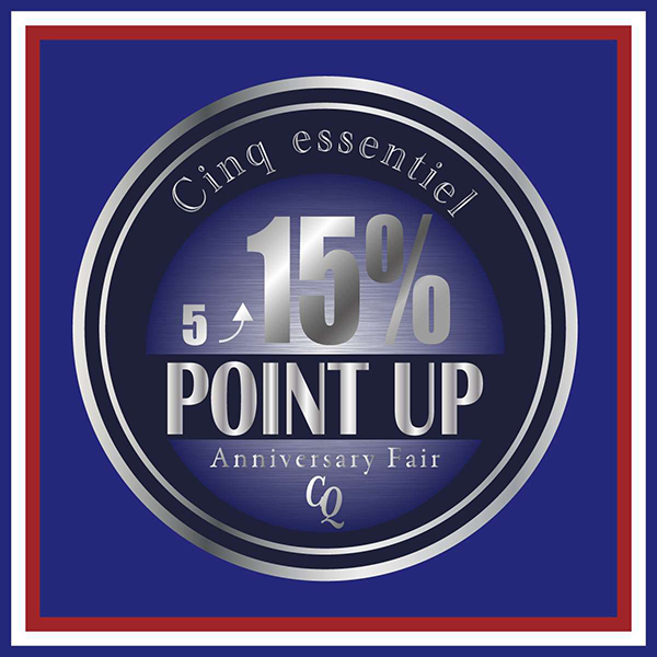 Cinq essentiel WOMEN POINT UP CAMPAIGN